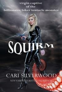 Author Cari Silverwood Squirm cover