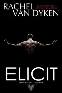 Author Rachel Van Dyken Elicit cover
