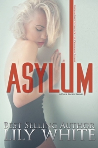 Author Lily White Asylum cover