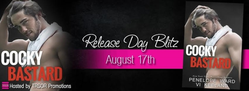 Authors Penelope Ward and Vi Keeland Cocky Bastard Release Banner  8.16.15