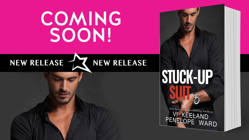 Author Vi Keeland coming soon stuck up 4.4.16