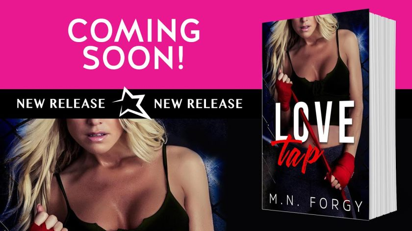 Author M. N. Forgy love tap coming soon 6.22.16