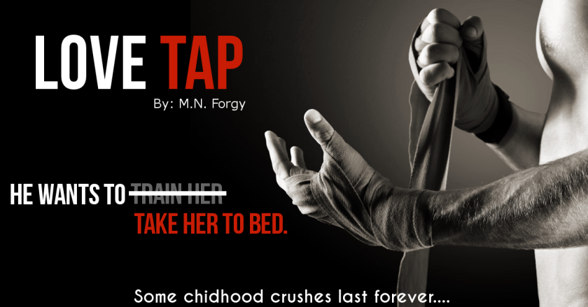 Author M. N. Forgy Love  tap teaser 6.22.16
