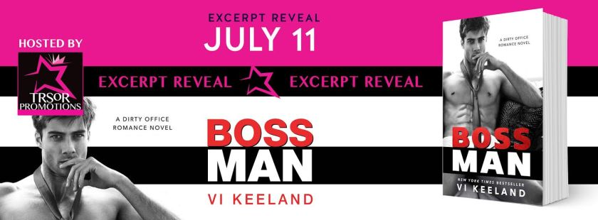 Author Vi Keeland bossman excerpt reveal 7.10.16