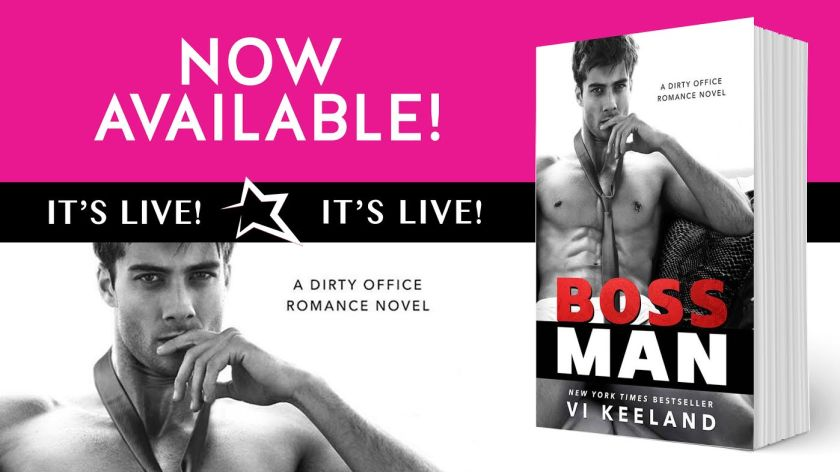 Author Vi Keeland BOSSMAN NOW AVAILABLE 7.18.16