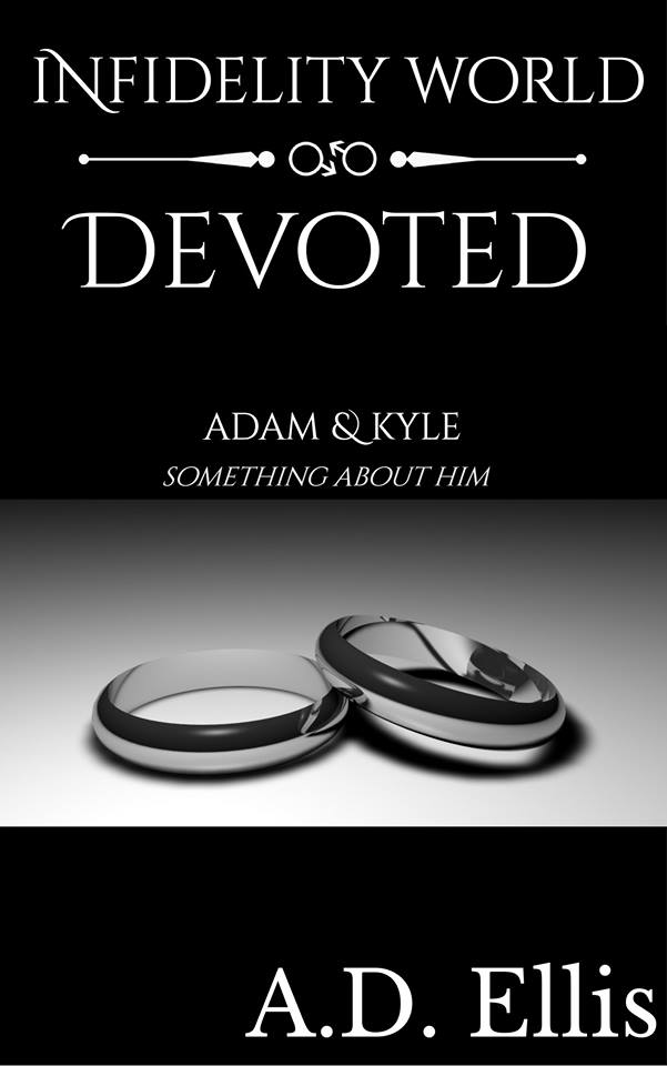 A.D. Ellis Devoted (Infidelity World) 3.6.17