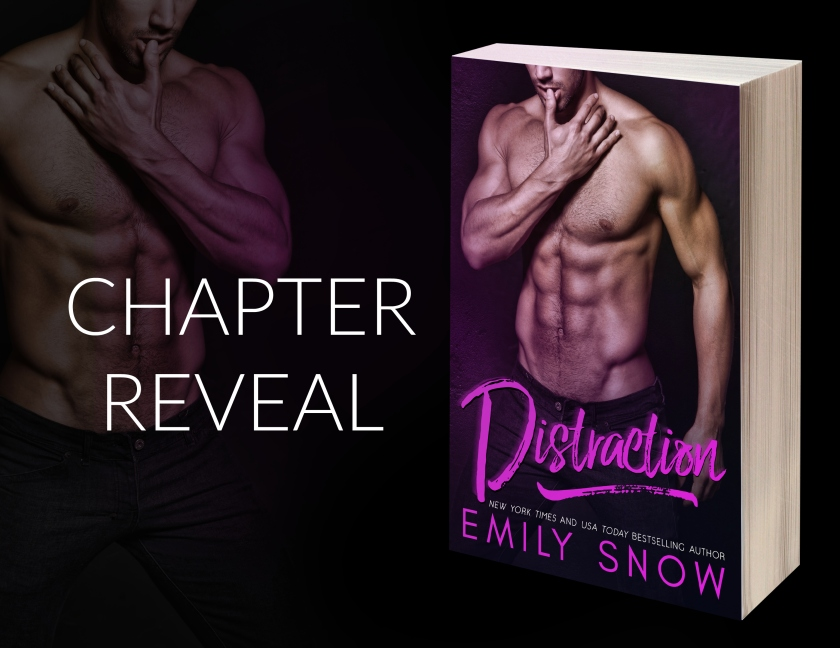 Emily Snow DISTRACTION Chapter Reveal 3.30.17