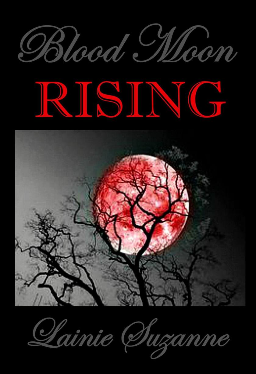 Lainie Suzanne Blood Moon Rising Cover 3.23.17