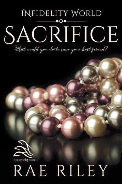 Rae Riley Sacrifice Infidelity World 3.14.17