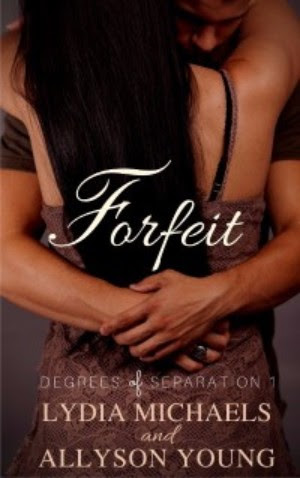 Authors Lydia Michaels & Allyson Young Forfeit Cover 4.3.17