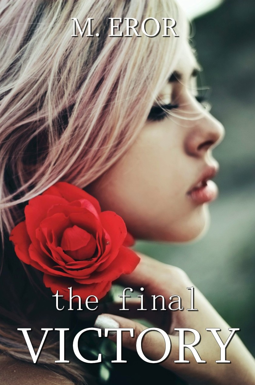 M. Eror The Final Victory COVER 4.15.17