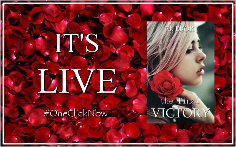 M. Eror The Final Victory It's Live Banner 4.7.17