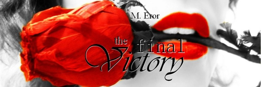 M. Eror The Final Victory Teaser banner 4.15.17