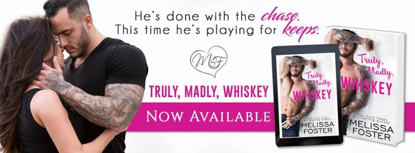 Melissa Foster Truly, Madly, Whiskey Banner 4.9.17
