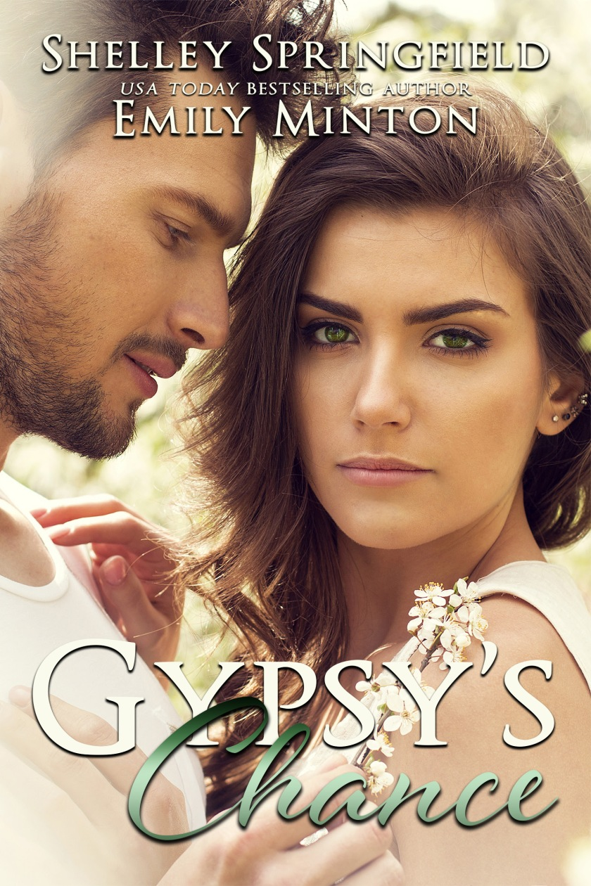 Authors Shelley Springfield and Emily Minton Gypsy's Chance Cover 5.18.17