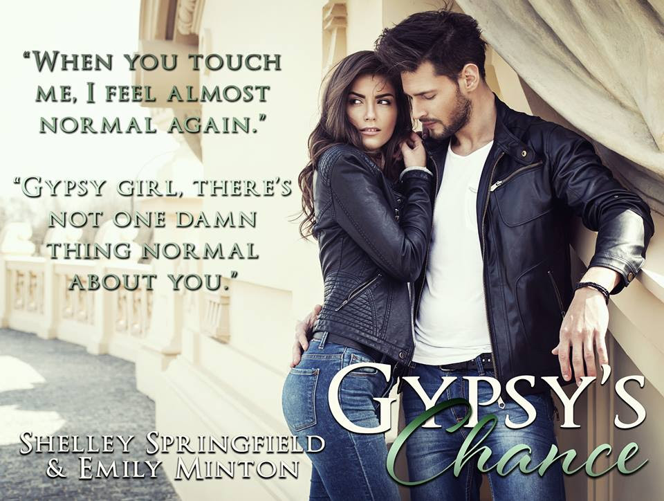 Authors Shelley Springfield and Emily Minton Gypsy's Chance teaser 2 5.18.17