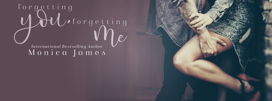Monica James Forgetting You Forgetting Me banner 5.24.17