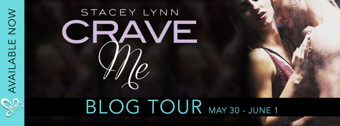 Stacey Lynn CRAVE ME blogtour banner 5.28.17
