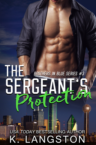 K. Langston The Sergeant's Protection cover 6.24.17