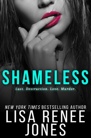 Lisa Renee Jones Shameless 7.13.17