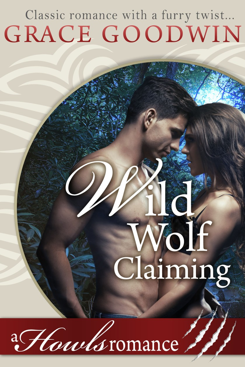 Grace Goodwin Wild_Wolf_Claiming_(Howls_Romance) Cover 8.1.17