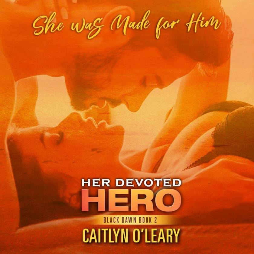 Caitlyn O'Leary her devoted hero teaser 9.25.17