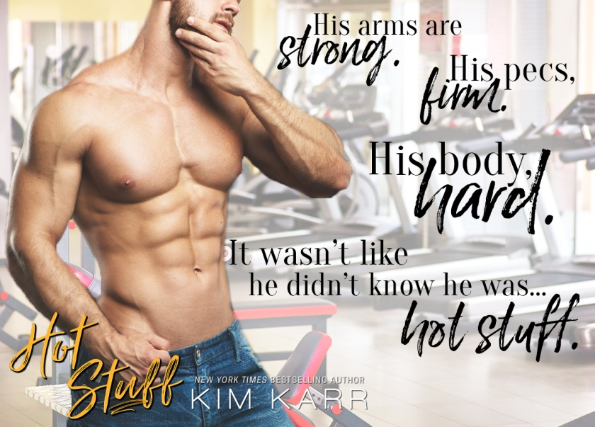 Kim Karr Excerpt_Hot Stuff 9.19.17