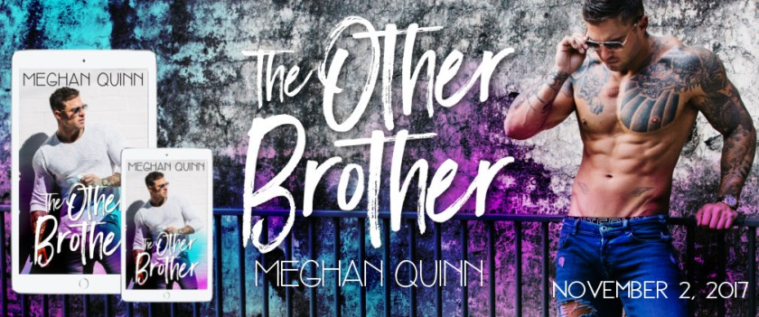 Meghan Quinn The Other Brother banner 10.17.17