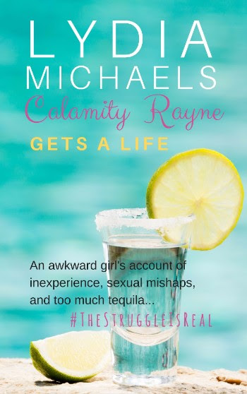 Lydia Michaels Calamity Rayne Gets a Life Cover 11.8.17