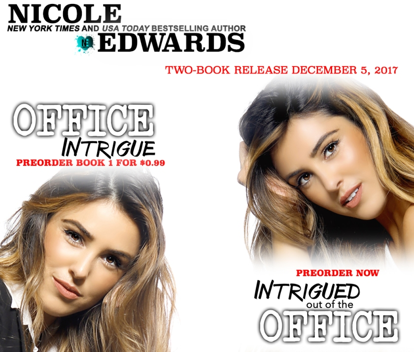Nicole Edwards Office Intrigue 1 and 2 Preorder 11.7.17