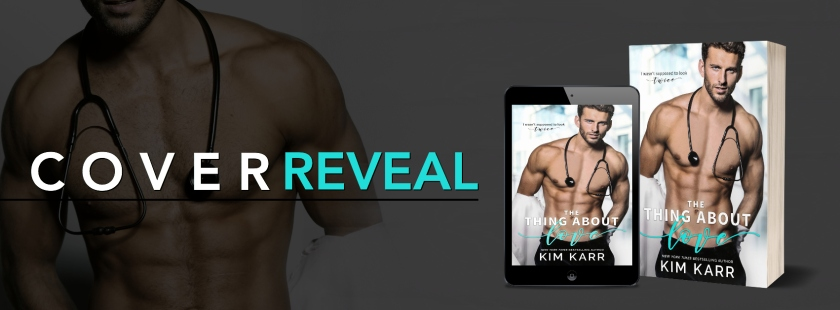 Kim Karr The Thing About Love Cover Reveal L Wood PR 12.5.17