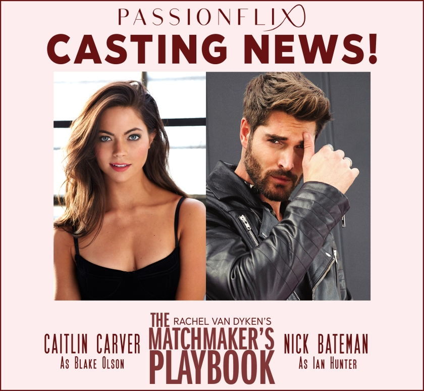 Rachel Van Dyken The Matchmaker's Playbook casting news TMPB 12.1.17