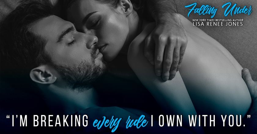 Lisa Renee Jones Falling Under teaser 1 1.22.18