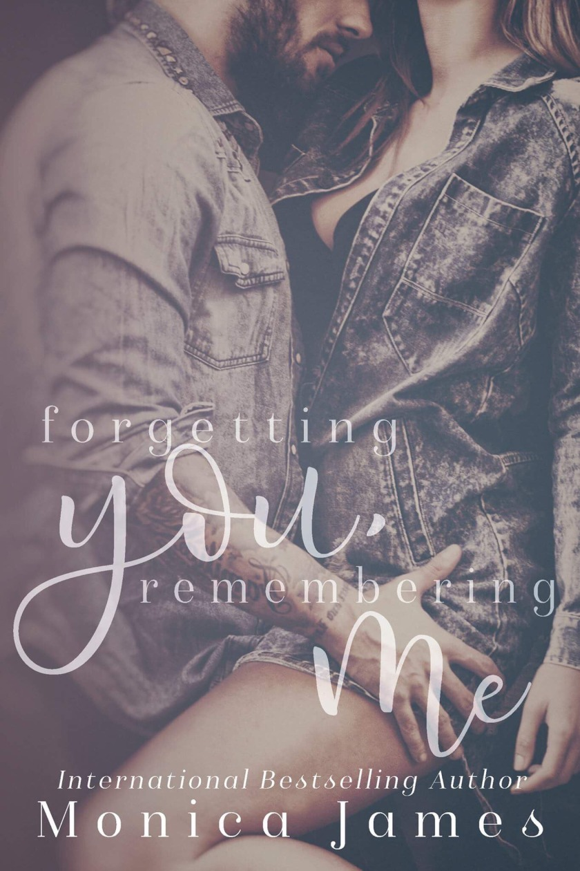 Monica James forgetting you remembering me ecover 1.4.18