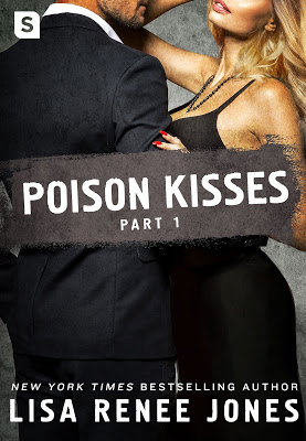 Lisa Renee Jones Poison Kisses 2.4.18