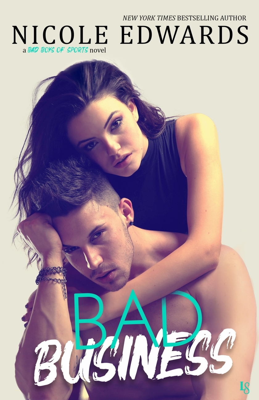 Nicole Edwards BBoS - 2 - Bad Business - ebook cover 3.6.18
