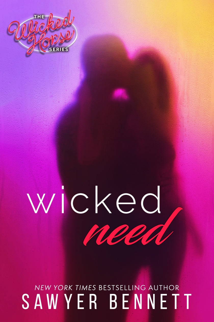Sawyer Bennett Wicked Need AMAZON 10.29.18