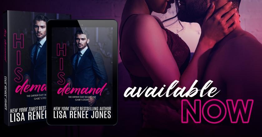 Lisa Renee Jones His Demand available now 2.10.19