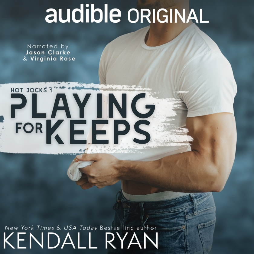 Kendall Ryan PlayingforKeeps-Audio 5.1.19