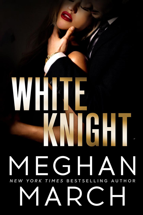 Meghan March White Knight Picture 6.18.19