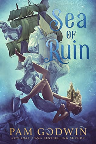 Pam Godwin Sea of Ruin ecover 4.28.2020